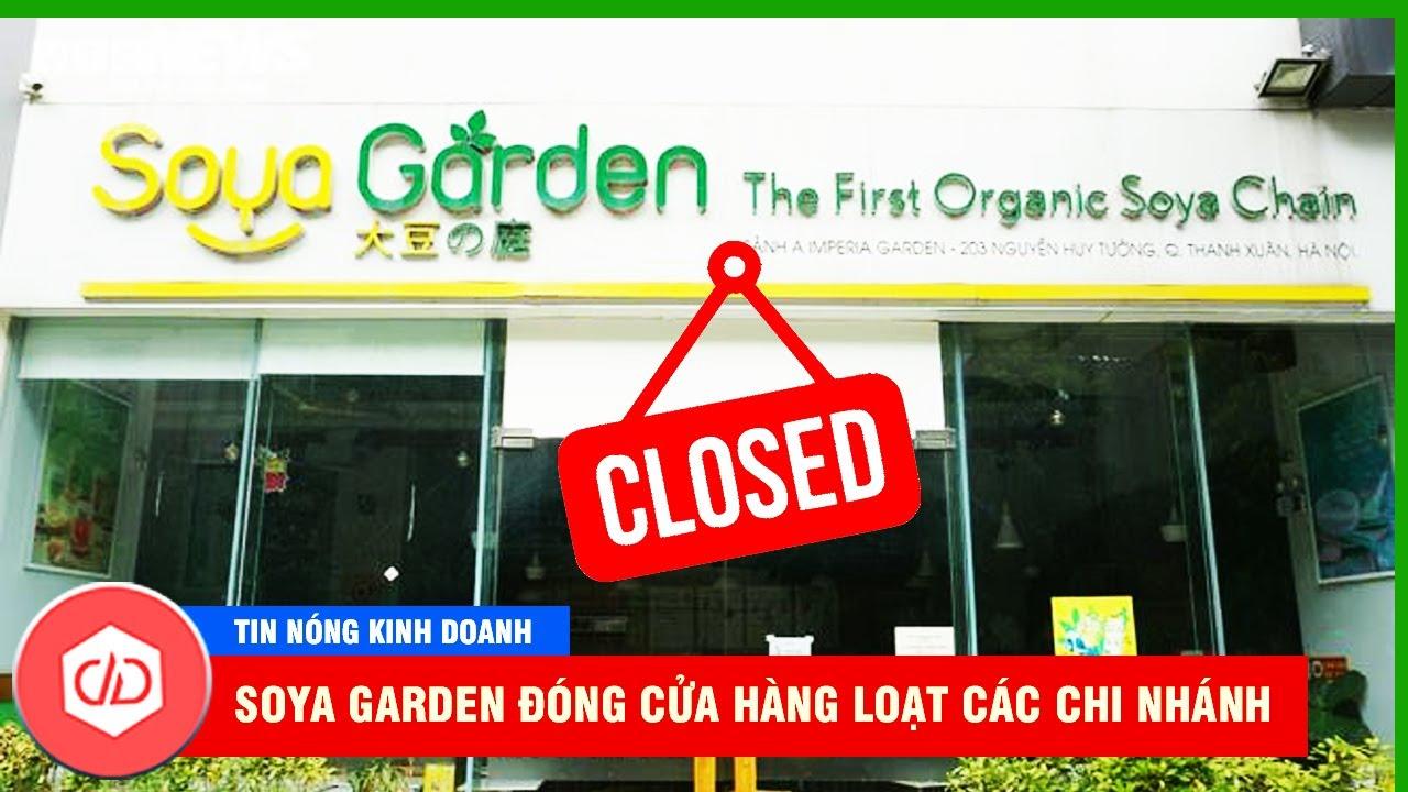 Soya Garden Đóng Cửa Hàng Loạt Cửa Hàng Tại TPHCM, Có Phải Do Ảnh Hưởng Của Di.ch?