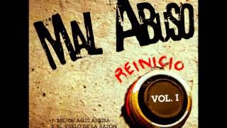 """MAL ABUSO - 07 El Vuelo De La Razón - """"Reinicio Vol. I"""" - 2012"""