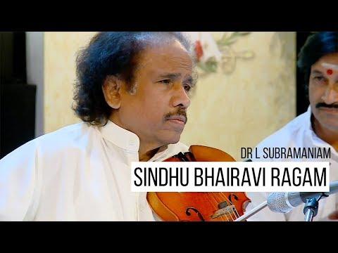 Sindhu Bhairavi Ragam - Venkatachala Nilayam | Dr L Subramaniam