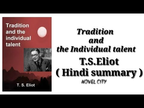 THE TRADITION AND INDIVIDUAL TALENT . t.s.eliot|| HINDI || NOVEL CITY
