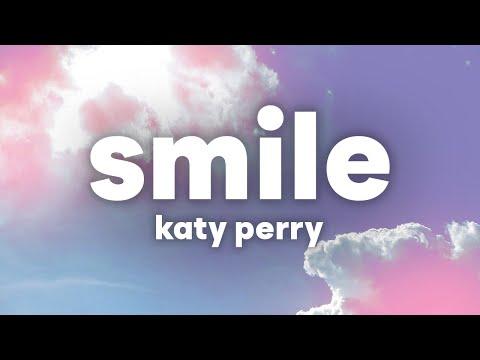 Katy Perry - Smile (Lyrics) 😃
