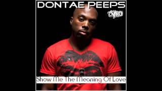 Watch Dontae Peeps Show Me The Meaning Of Love video