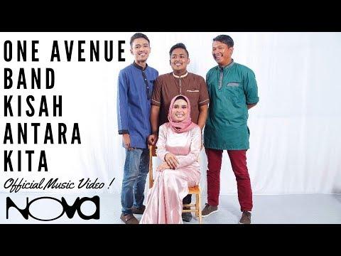 ONE AVENUE BAND - Kisah Antara Kita (Official Music Video)