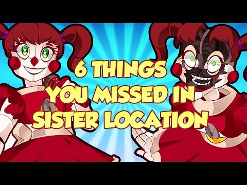 Thumbnail: 6 THINGS YOU MISSED IN SISTER LOCATION