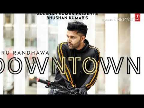 Guru Downtown mp3 song || Guru Randhawa ||