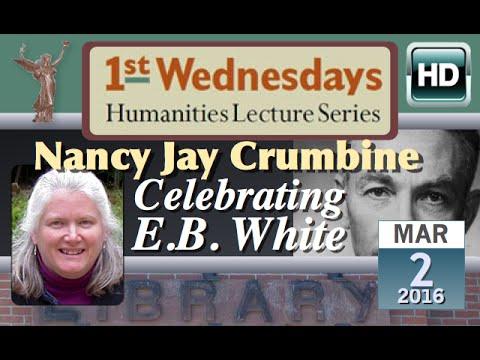 1st Wednesdays: Celebrating E.B. White