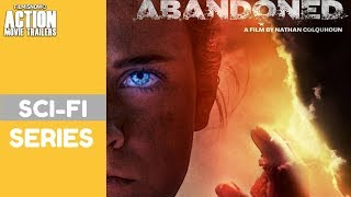 ABANDONED | Teaser Trailer for Sci-Fi Series - Coming soon!