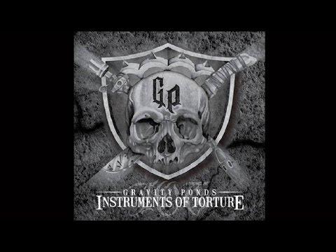 Gravity Ponds - Instruments Of Torture