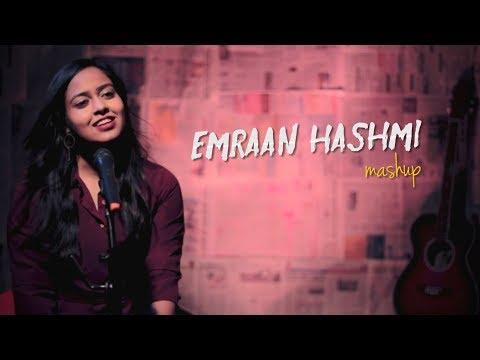 Emraan Hashmi Mashup | Namita Choudhary | Emraan Hashmi Songs