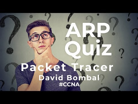 Cisco CCNA Packet Tracer Ultimate Labs: ARP Exam Quiz Questions: Can You Answer The Questions?