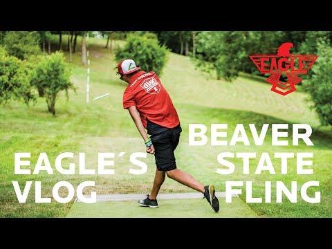 Eagle's Vlog - Beaver State Fling 2017 (PDGA National Tour)
