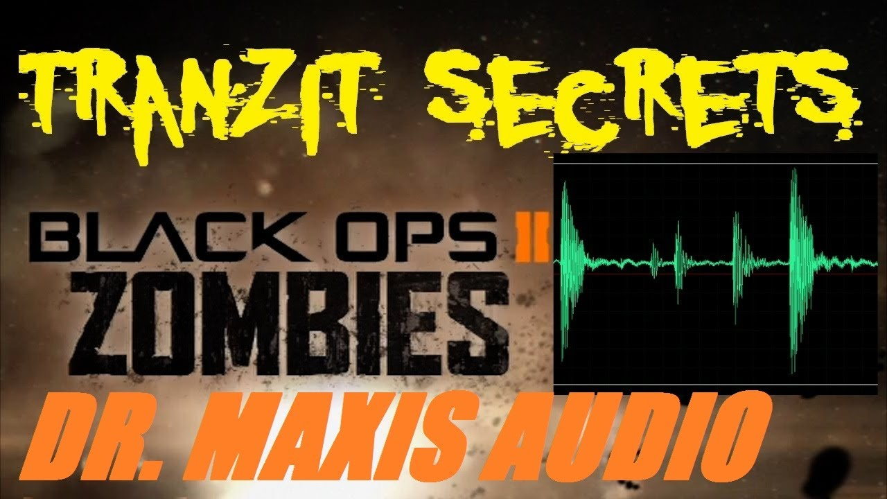 Quotes About Secrets Being Revealed: Tranzit Zombies Secrets: ALL Maxis Audio Quotes With FULL