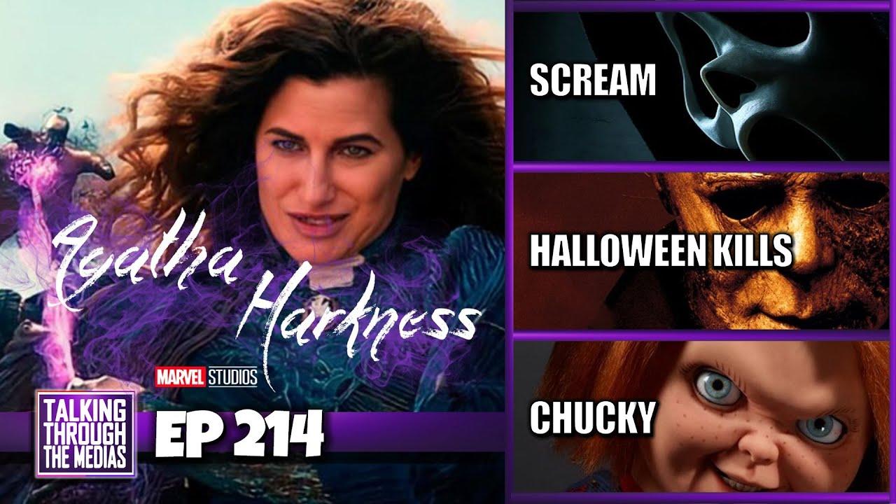Episode #214 | Agatha Harkness | Scream | Chucky & more