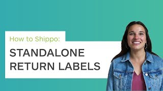 How to Shippo: Standalone return labels