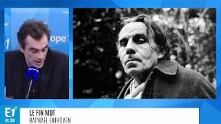 Raphaël ENTHOVEN favorable à une réédition des pamphlets de Louis-Ferdinand CÉLINE (2018)