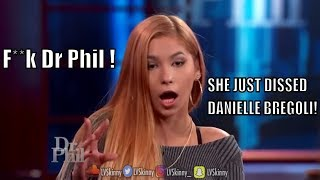 Disrespectful Teen Says Dr. Phil DOES NOT HELP! + DISS TRACK FOR DANIELLE BREGOLI COMING SOON