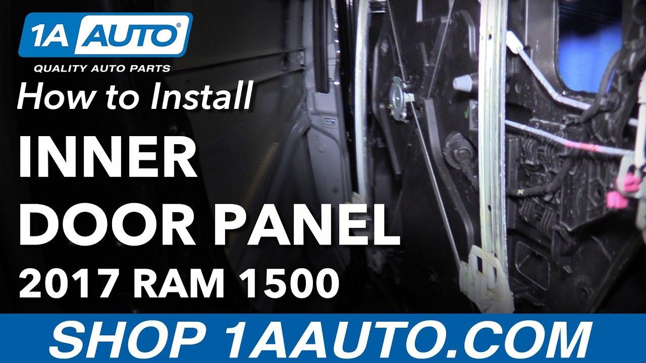 How To Remove Reinstall Rear Inner Door Panel 2017 Ram 1500