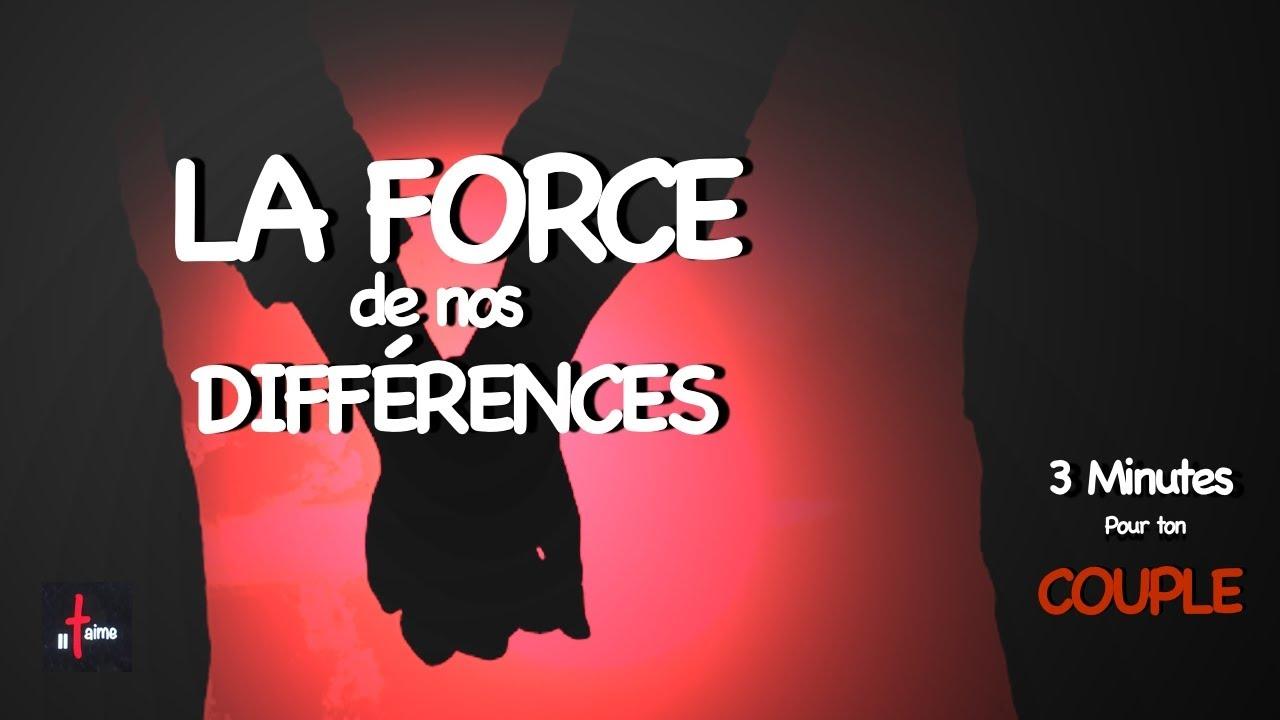 LA FORCE DE NOS DIFFÉRENCES - 3 Minutes pour ton couple N°7