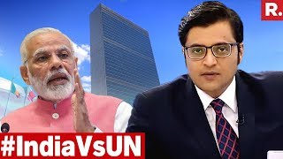 India Rejects Biased, Lopsided UN Report On Kashmir | The Debate With Arnab Goswami