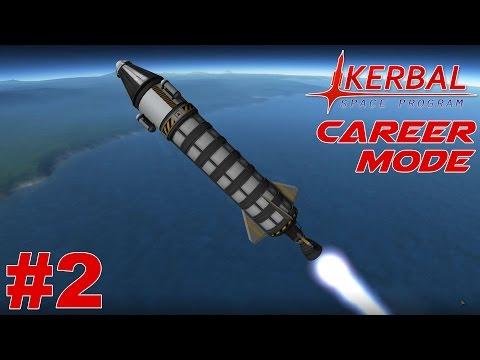 KSP - Career Mode Episode #2 - Sub-orbital Rocket