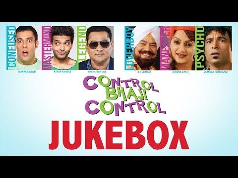 Control Bhaji Control   Jukebox   Latest Punjabi Movie