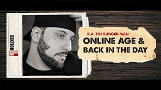 R.A. the Rugged Man - Online Age & Back in the Day [Interview]