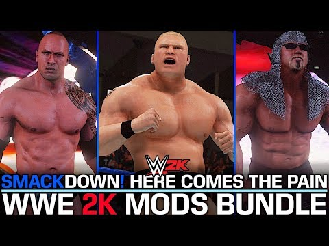 SMACKDOWN! HERE COMES THE PAIN MODS BUNDLE! (WWE 2K MODS)