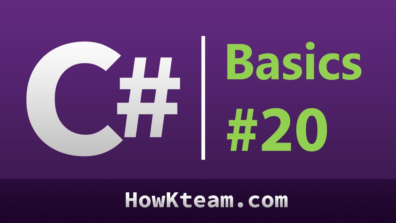[Khóa học lập trình C# Cơ bản] – Bài 20: Từ khóa ref và out | HowKteam