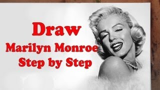 How to Draw Marilyn Monroe Step by Step