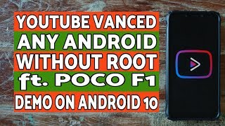 Install Youtube Vanced Any Android | Without Root | ft Poco F1 & Android 10