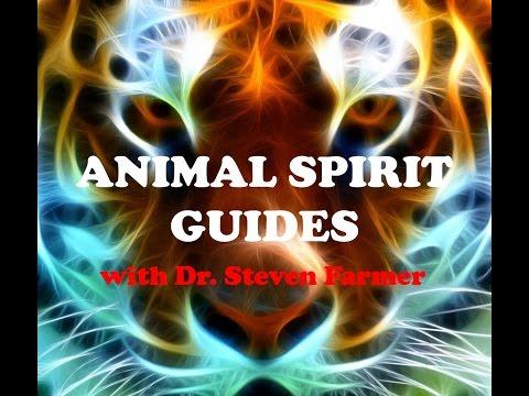 Animal Spirit Guides w/Dr. Steven Farmer