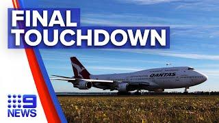 Last Qantas 747 reaches California for retirement | 9 News Australia
