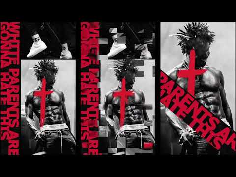 """Saint Jhn -  """"White Parents Are Gonna Hate This"""" (Official Audio)"""
