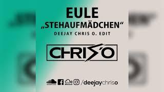 EULE - Stehaufmädchen (DJ Chris O. Edit) Remix / Bootleg