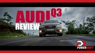 Audi Q3 Review : PowerDrift
