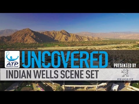 Uncovered: Indian Wells Week Two Scene Set