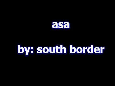 asa south border - YouTube