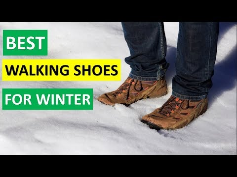 Best Walking Shoes For Winter | Winter Walking Boots Reviews 2019 |