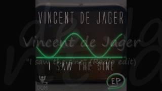 Vincent de Jager - I saw the sine - ep