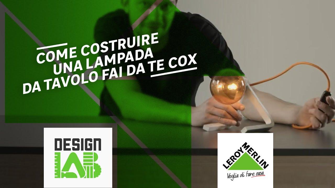 Come realizzare cox la lampada innovativa   leroy merlin.   youtube