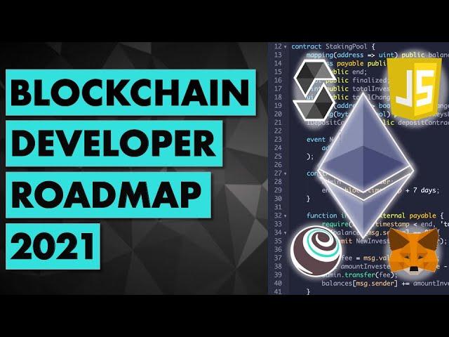 Full Roadmap to learn Blockchain development in 2021