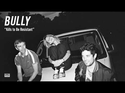 "Bully Releases New Song ""Kill To Be Resistant"""
