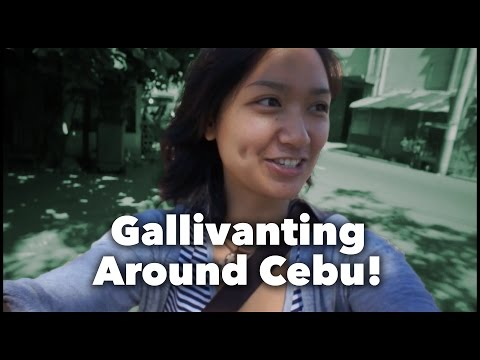 Gallivanting Around Cebu City | Bulay Says Hi