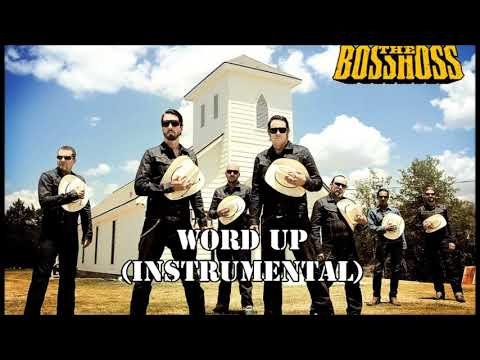The BossHoss - Word Up (Official Instrumental)