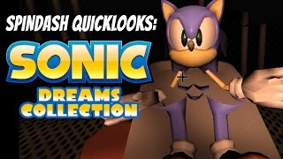 Spindash Quicklooks - SONIC DREAMS COLLECTION
