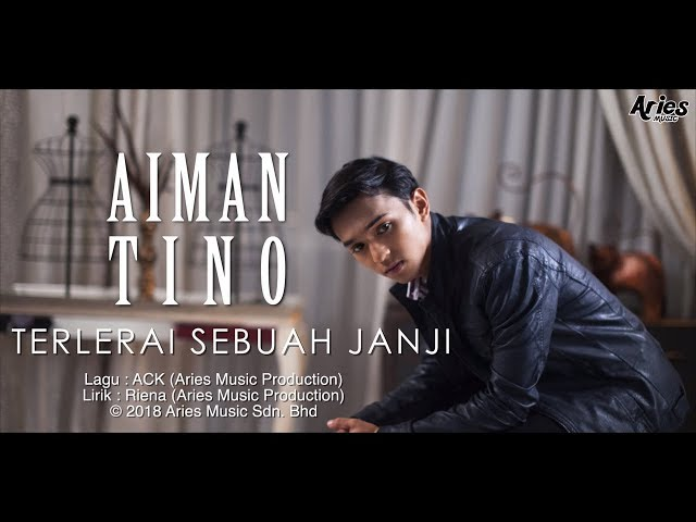 Aiman Tino - Terlerai Sebuah Janji (Official Lyric Video)