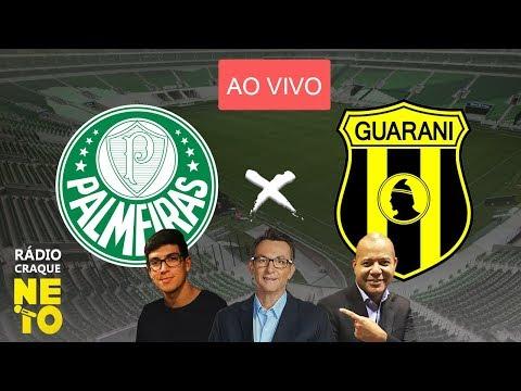 Palmeiras x Guarani (PAR) | AO VIVO | Rádio Craque Neto - Libertadores 2020