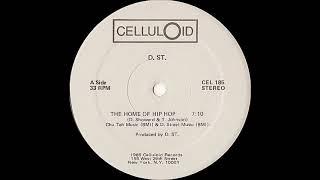 D.St. - Home Of Hip Hop ( Celluloid 1985 )