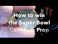 How to Win the Super Bowl Coin Toss Prop
