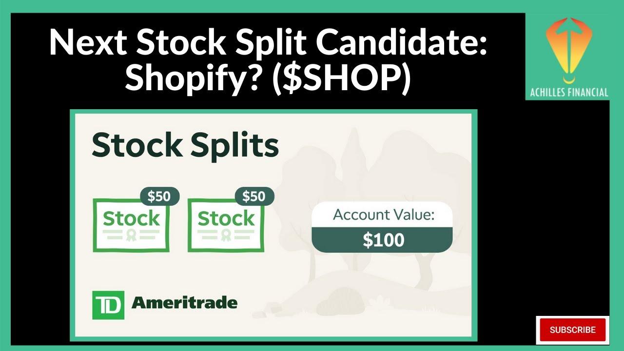 Next Stock Split Candidate Shopify $SHOP